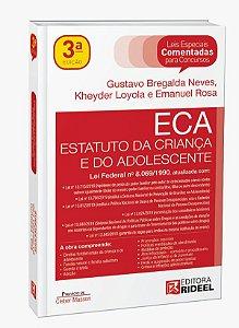 Leis Especiais Comentadas - ECA - 3ª edição