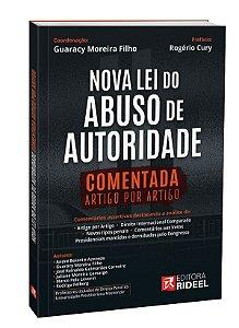 Nova Lei do Abuso de Autoridade Comentada Artigo por Artigo - 1ª edição - PRÉ-VENDA