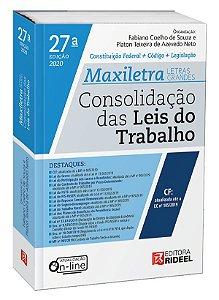 Consolidação das Leis do Trabalho – MAXILETRA – Constituição Federal + Legislação - 27ª edição