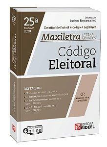 Código Eleitoral – MAXILETRA – Constituição Federal + Código + Legislação - 25ª edição
