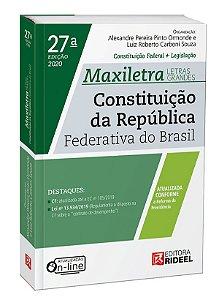 Constituição da República Federativa do Brasil  – MAXILETRA – Constituição Federal + Legislação - 27ª edição
