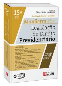 Legislação de Direito Previdenciário– MAXILETRA – Constituição Federal + Legislação - 15ª edição