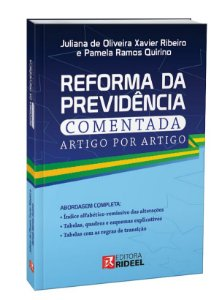 Reforma da Previdência Comentada artigo por artigo - 1ª edição