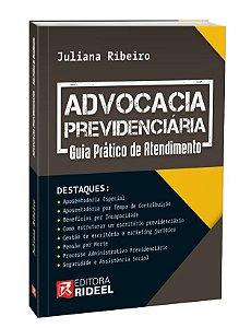 Advocacia Previdenciária - Guia Prático de Atendimento - 1ª edição