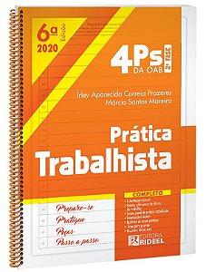 4Ps da OAB – Prática Trabalhista - 6ª edição