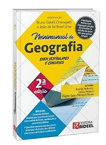 Minimanual de Geografia - Enem, vestibulares e concursos - 2ª edição