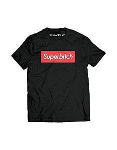 Camiseta Masculina - SuperBitch