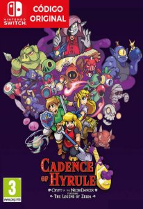 Cadence of Hyrule - Crypt of the NecroDancer Featuring The Legend of Zelda - Nintendo Switch Digital