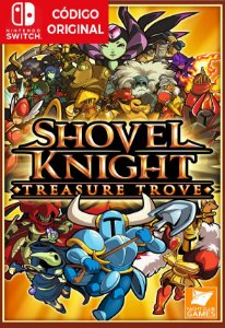 Shovel Knight: Treasure Trove- Nintendo Switch Digital