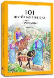 A Bíblia Infantil Ilustrada / 101 Histórias Bíblicas Favoritas