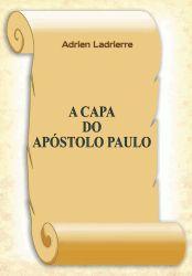 A Capa do Apóstolo Paulo