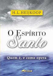 O Espírito Santo, quem é e como opera
