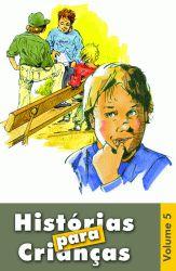 Histórias p/ Crianças vol 5