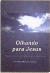 Olhando para Jesus (Pacote Missionário)