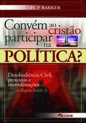 Convêm ao Cristão Participar na Política?