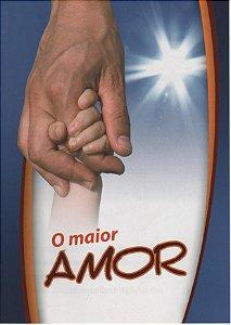O Maior Amor (pacote missionário com 50)
