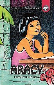 Aracy - a pequena índigena