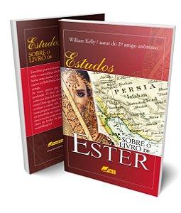Estudos sobre o Livro de Ester; William Kelly e outro
