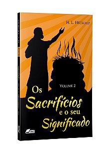 OS SACRIFÍCIOS E O SEU SIGNIFICADO, vol. 2