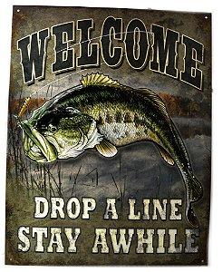 placa decoração welcome drop a line