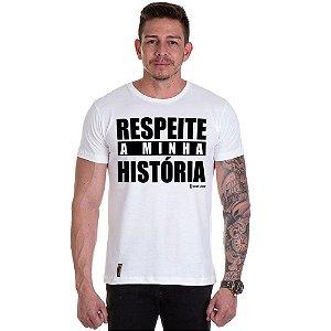 Camisa Camiseta Personalizada Respeita a minha historia