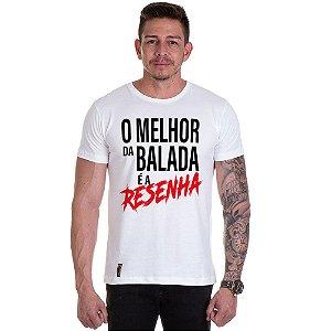 Camisa Camiseta Personalizada O melhor da Balada e a resenha