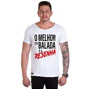 Camisa Camiseta Personalizada O melhor da balada é a Resenha