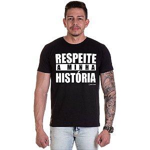 Camisa Camiseta Personalizada Respeita Minha Historia