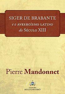 Siger de Brabante e o averroísmo latino do século XIII