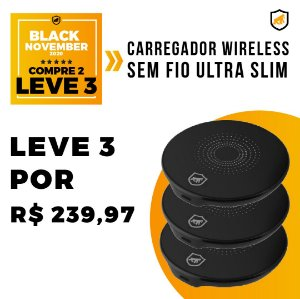 Carregador Wireless Sem Fio Ultra Slim - Black November - Gshield