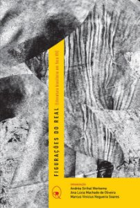 Figurações do real (literatura brasileira em foco VII)