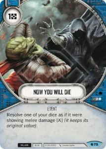 SW Destiny - Now You Will Die