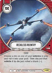 SW Destiny - Reckless Reentry