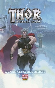 Thor o Deus do Trovão O Carniceiro dos Deuses