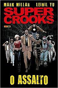 Super Crooks - O Assalto