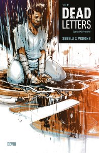 Dead Letters Volume 1 - Operação Existencial