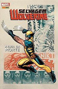 Selvagem: Wolverine - Ed. 1 Totalmente Nova Marvel