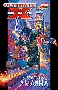 Ultimate X-Men - O Povo do Amanhã