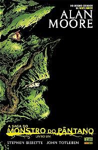 A Saga do Monstro do Pântano Livro 1