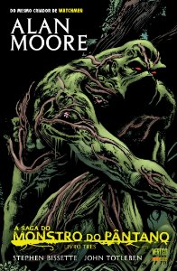 A Saga do Monstro do Pântano Livro 3