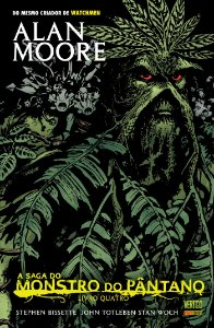 A Saga do Monstro do Pântano Livro 4
