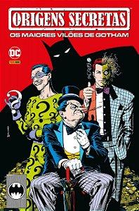 Origens Secretas Os Maiores Vilões de Gotham