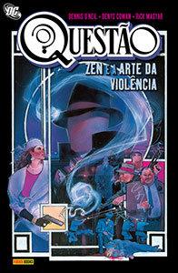 Questão - Zen e a Arte da Violência  Vol. 1