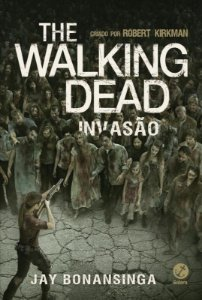 The Walking Dead: Invasão