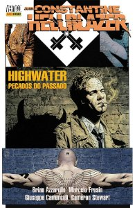 John Constantine Hellblazer Highwater Pecados do Passado