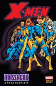 X-men Massacre volume 4