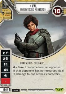SW Destiny - Val Headstrong Renegade