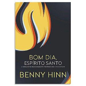 Bom dia Espírito Santo de Benny Hinn