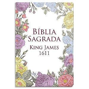Bíblia King James 1611 Flores Coloridas Capa Dura