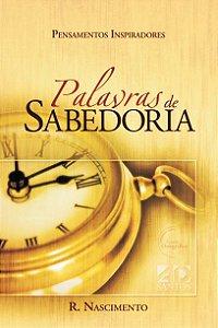 Palavras de Sabedoria - R. Nascimento - AD Santos Editora